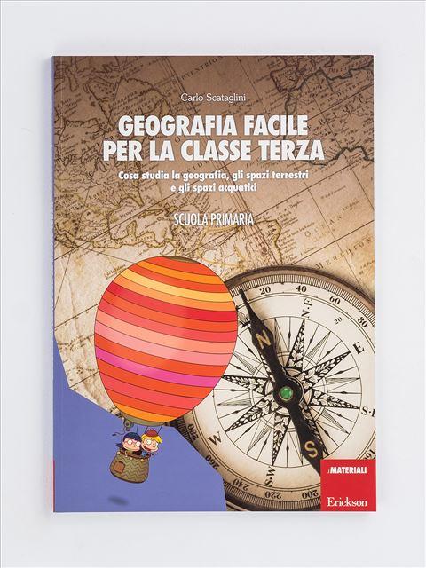 Geografia facile per la classe terza - Libri - Erickson