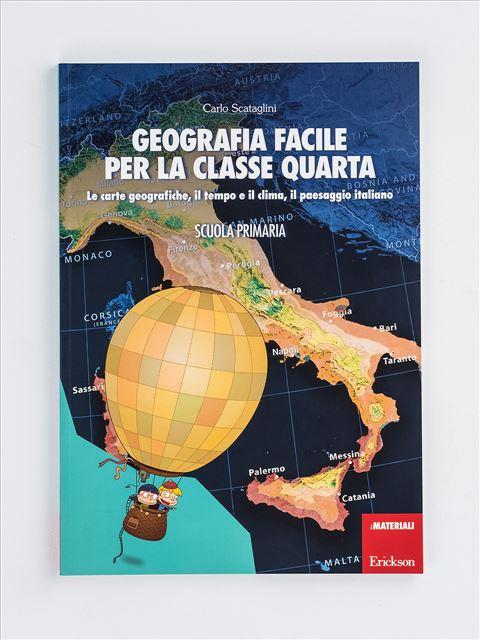 Geografia facile per la classe quarta - Geografia facile per la classe terza - Libri - Erickson