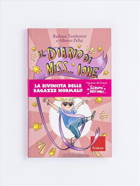 Il diario di Miss… Ione e molto altro - Magigum e il volo delle emozioni - Libri - Erickson