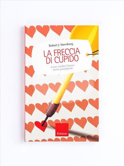 La freccia di Cupido - Paura di sentire - Libri - Erickson