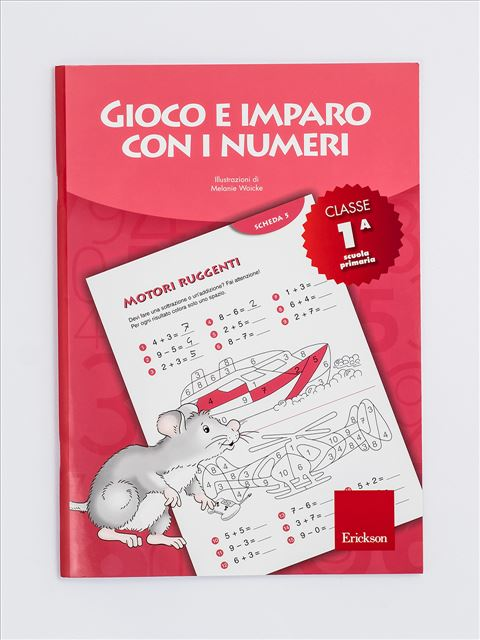 Gioco e imparo con i numeri - CLASSE PRIMA - Lessico del numero - Erickson