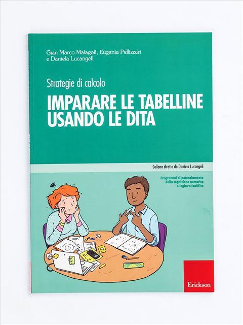 Imparare le tabelline usando le dita - Strategie di calcolo - Prevenzione e trattamento delle difficoltà di nume - Libri - App e software - Erickson