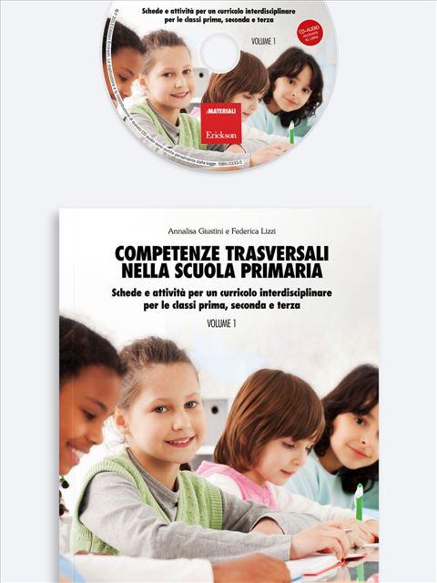 Competenze trasversali nella scuola primaria - Volume 1 - Didattica per competenze - Erickson