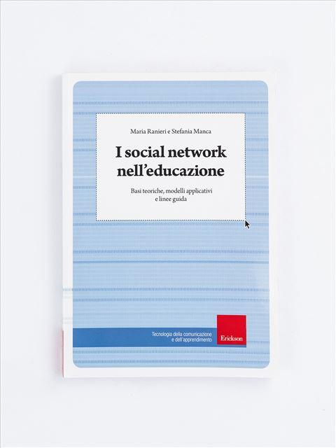 I social network nell'educazione - Possedere competenze digitali - Erickson