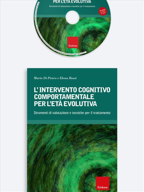 L'intervento cognitivo-comportamentale per l'età evolutiva - Psicoterapia, terapia cognitivo comportamentale: libri e corsi - Erickson