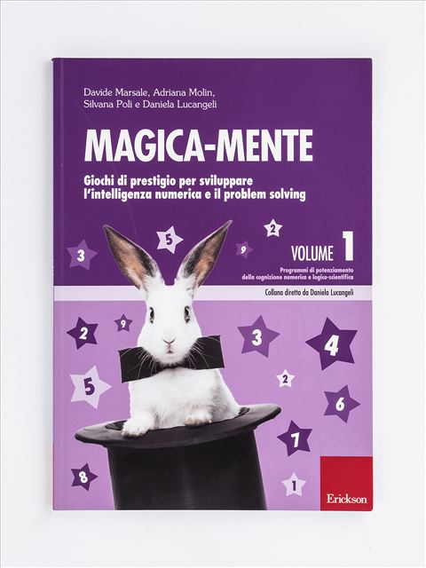 Magica-mente 1 - Didattica metacognitiva della matematica - Libri - Erickson