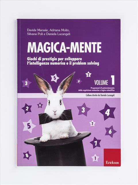 Magica-mente 1 - Pensiero e Ragionamento - Erickson