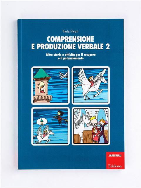 Comprensione e produzione verbale 2 - Area morfosintattica e semantico-lessicale - Erickson 3