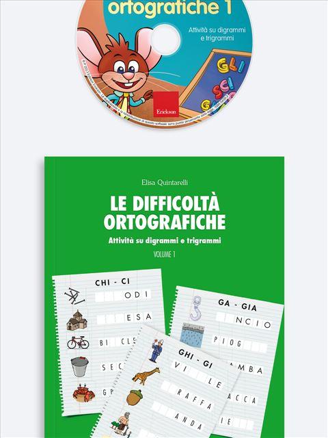 Le difficoltà ortografiche - Volume 1 - App e software per Scuola, Autismo, Dislessia e DSA - Erickson
