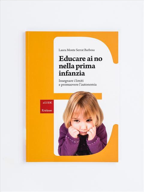 Educare ai no nella prima infanzia - C'era una volta la prima volta - Libri - Erickson