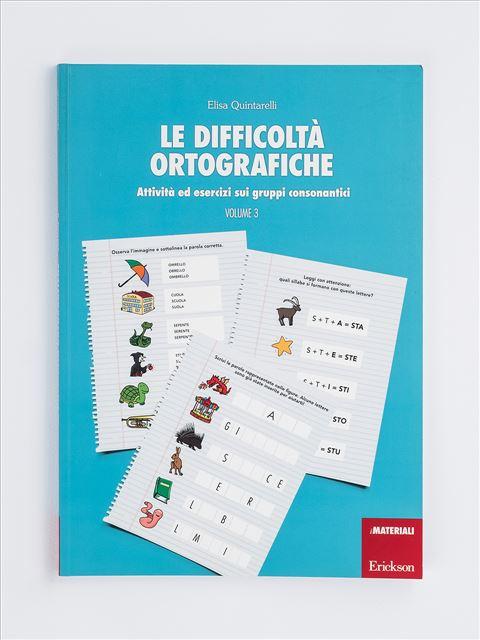 Le difficoltà ortografiche - Volume 3 - App e software per Scuola, Autismo, Dislessia e DSA - Erickson 2