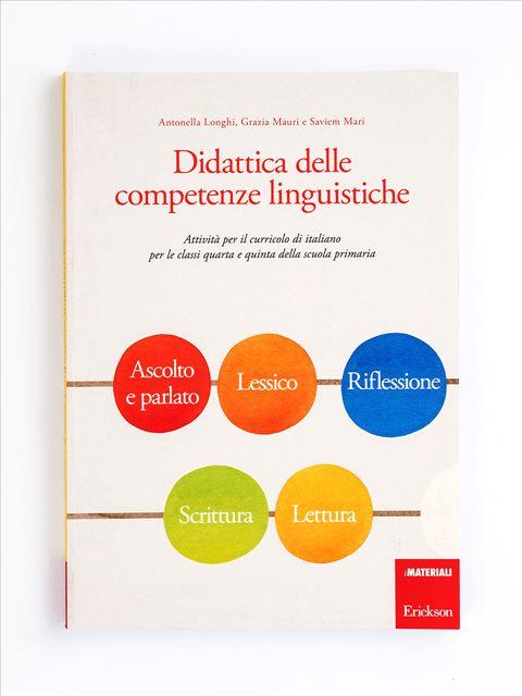 Didattica delle competenze linguistiche - realtà - Erickson