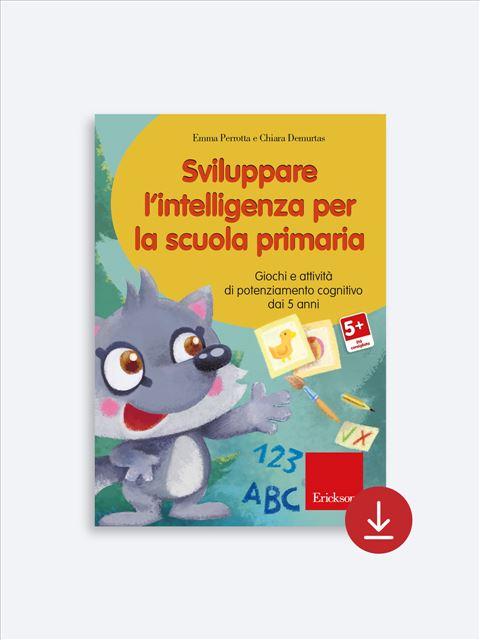 Sviluppare l'intelligenza per la scuola primaria - Libri - App e software - Erickson 2
