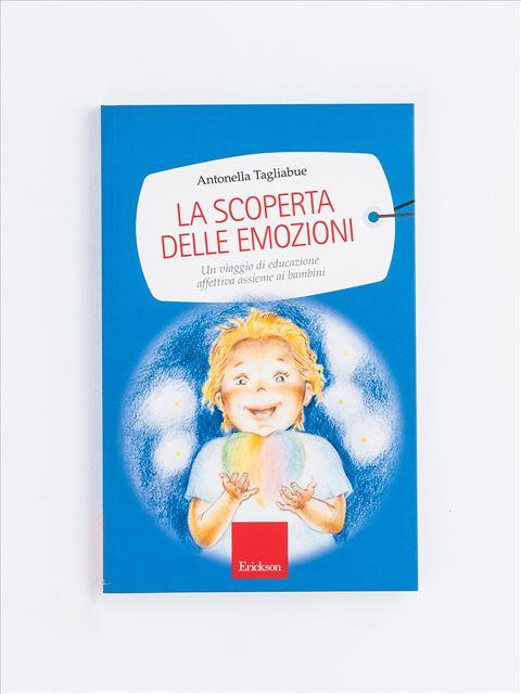 La scoperta delle emozioni - Teorie del Sé - Libri - Erickson
