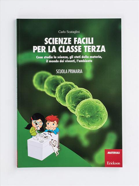Scienze facili per la classe terza - Scienze - Erickson