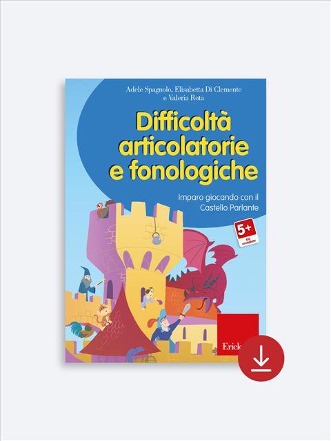 Difficoltà articolatorie e fonologiche - App e software per Scuola, Autismo, Dislessia e DSA - Erickson 2