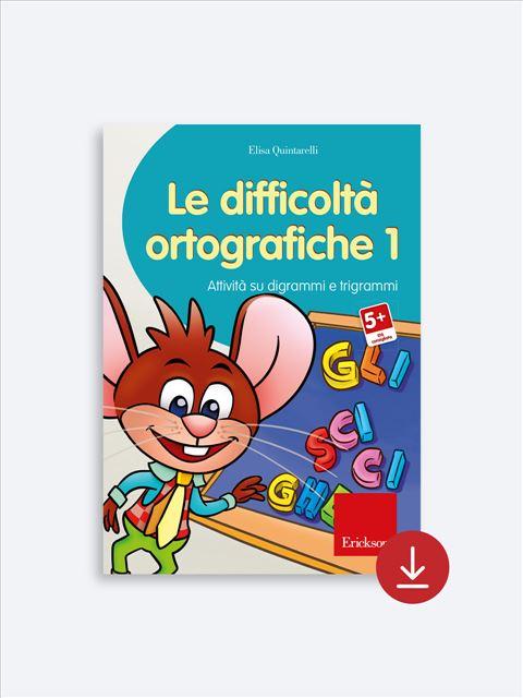 Le difficoltà ortografiche - Volume 1 - App e software per Scuola, Autismo, Dislessia e DSA - Erickson 3