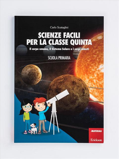 Scienze facili per la classe quinta - Libri - Erickson