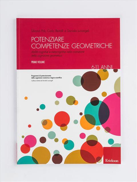 Potenziare competenze geometriche - Volume 1 - Geometria - Erickson