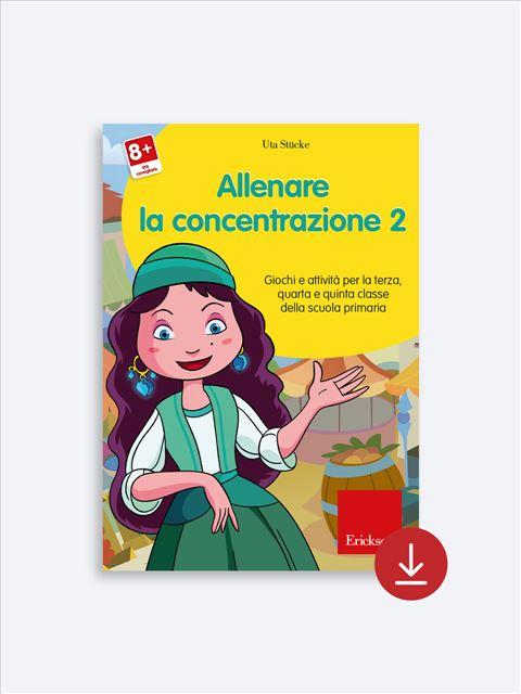 Allenare la concentrazione - Volume 2 - App e software per Scuola, Autismo, Dislessia e DSA - Erickson 2
