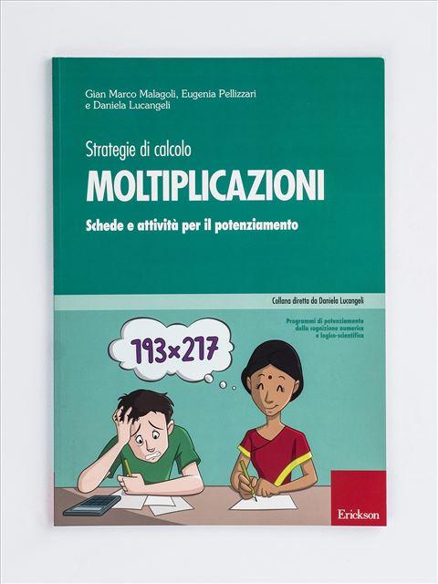 Moltiplicazioni – Strategie di calcolo - Prevenzione e trattamento delle difficoltà di nume - Libri - App e software - Erickson