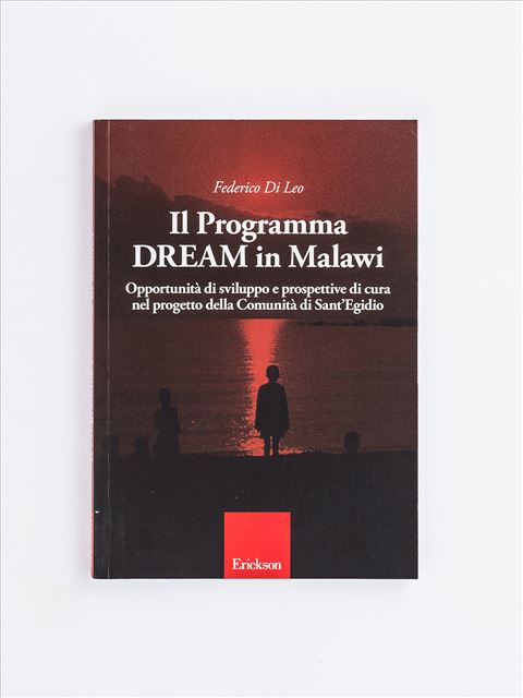 Il Programma Dream in Malawi - Il lavoro sociale nelle dipendenze da alcol e drog - Libri - Erickson