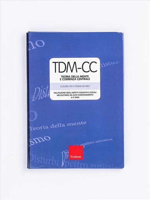 TDM-CC Teoria della mente e coerenza centrale - Test diagnosi autismo, asperger, dislessia e altri DSA - Erickson