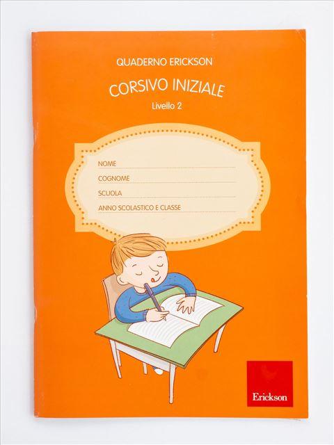 Quaderno Erickson per la disgrafia - Livello 2 - CORSIVO INIZIALE - Disgrafia - Erickson