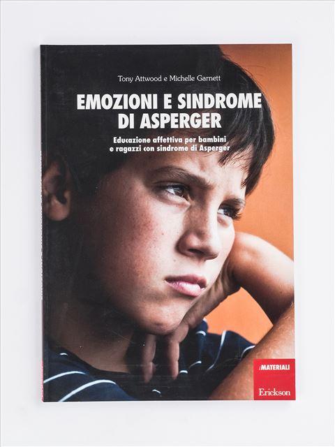Emozioni e sindrome di Asperger - Libri di didattica, psicologia, temi sociali e narrativa - Erickson