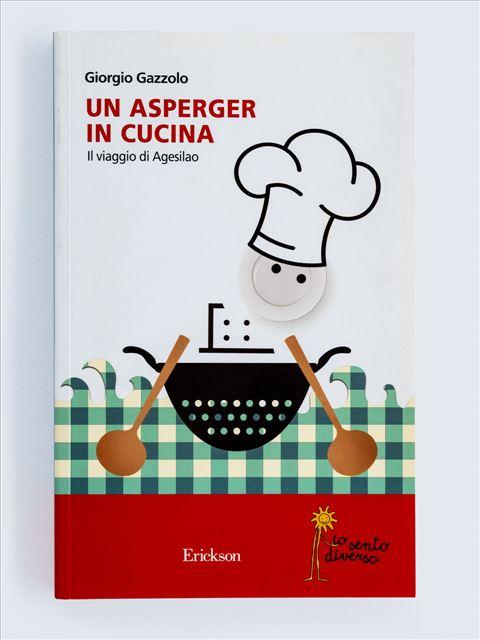 Un Asperger in cucina - Remainders - Erickson