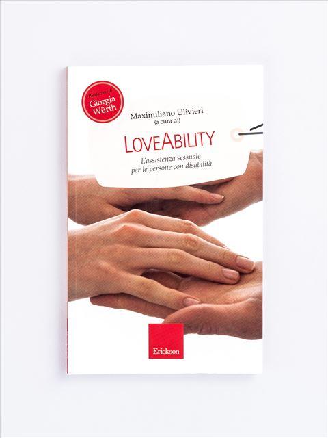 LoveAbility - Libri di didattica, psicologia, temi sociali e narrativa - Erickson