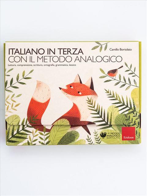 Italiano in terza con il metodo analogico - Metodo Analogico Bortolato: libri per matematica e italiano - Erickson