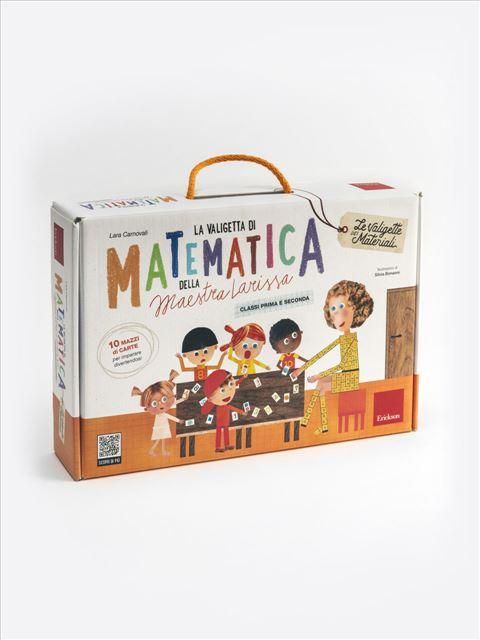 La valigetta di matematica della Maestra Larissa - Didattica ludica - Erickson