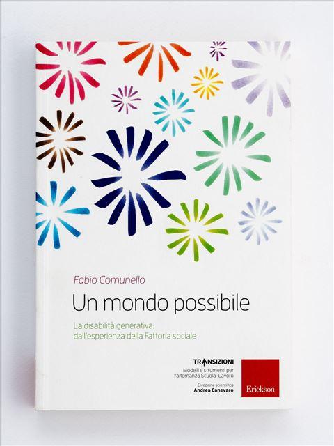 Un mondo possibile - Libri di didattica, psicologia, temi sociali e narrativa - Erickson