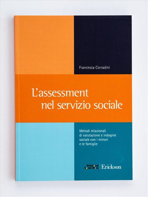 L'assessment nel servizio sociale - Libri e formazione per Educatori e Assistenti Sociali - Erickson