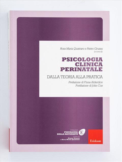 Psicologia clinica perinatale - Psicologia clinica - Erickson