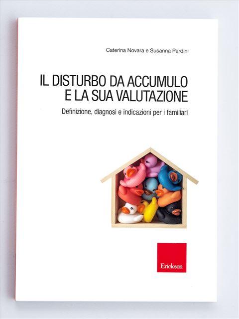 Il disturbo da accumulo e la sua valutazione - Valutazione psicologica - Erickson