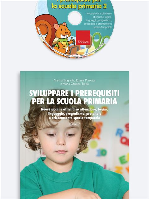 Sviluppare i prerequisiti per la scuola primaria - Volume 2 - Simpatici libri per il passaggio alla scuola primaria - Erickson 3