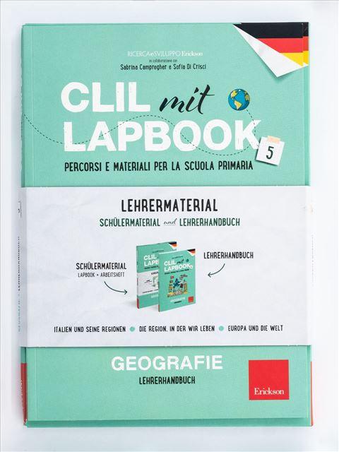 CLIL mit LAPBOOK - Geografie - Classe quinta - Apprendimenti dell'area storico-geografica - Erickson