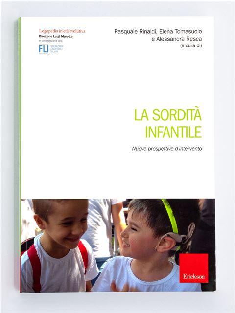 La sordità infantile - Libri sulla Difficoltà di Linguaggio – Erickson