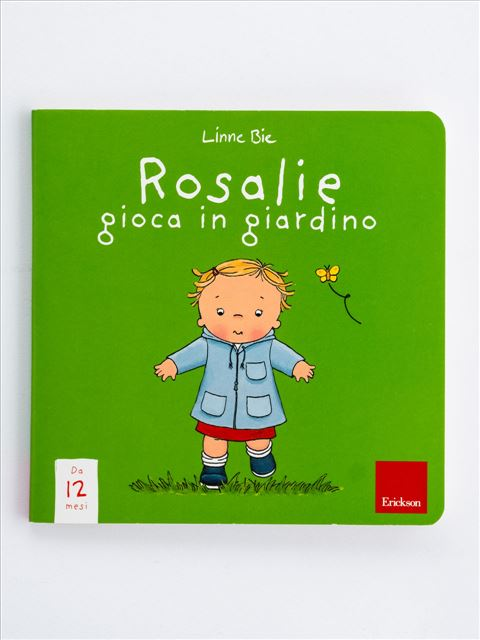 Rosalie gioca in giardino - Albi illustrati - Erickson