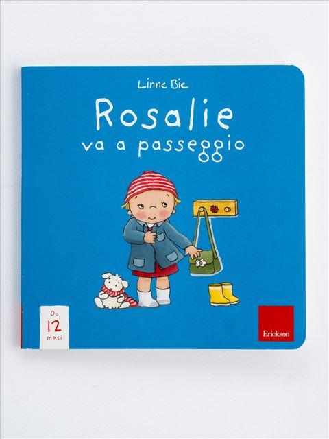 Rosalie va a passeggio - Albi illustrati - Erickson