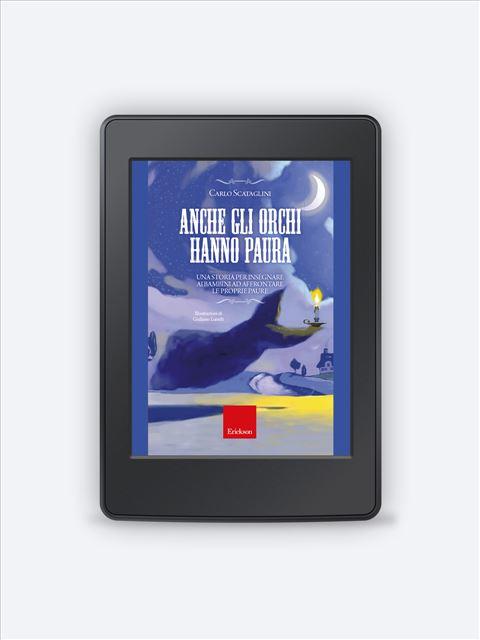 Anche gli orchi hanno paura - Magigum e il volo delle emozioni - Libri - Erickson