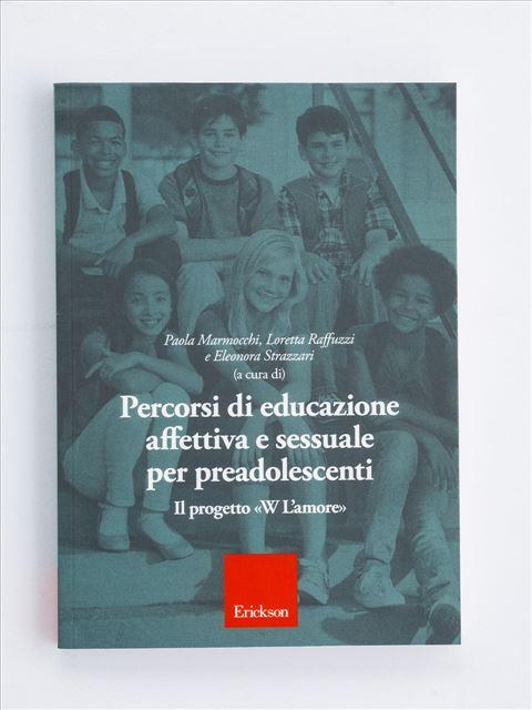 Percorsi di educazione affettiva e sessuale per preadolescenti - Disabilità - Erickson