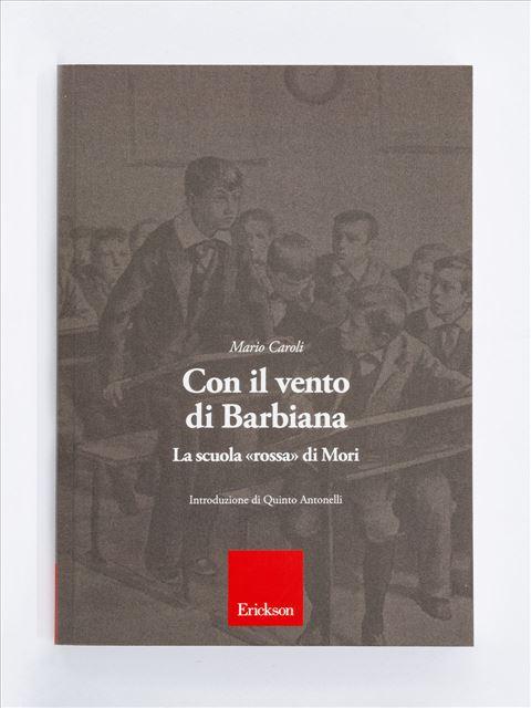 Con il vento di Barbiana - Libri e eBook di Saggistica: novità e classici - Erickson