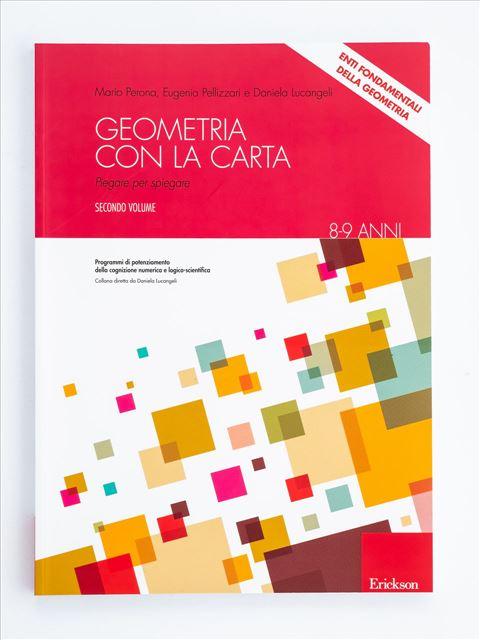 Geometria con la carta - Volume 2 - Geometria - Erickson