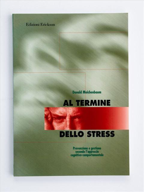 Al termine dello stress - Libri - Erickson