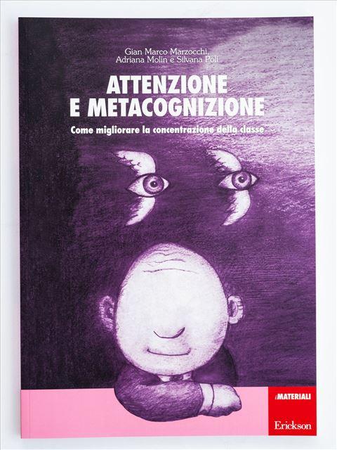 Attenzione e metacognizione - Libri - Erickson