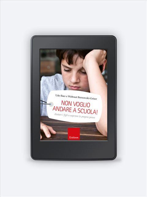 Non voglio andare a scuola! - Libri - Erickson 3