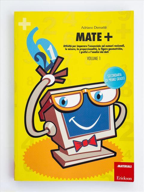 Mate+ - Scuola secondaria di primo grado - Volume  - Libri - Erickson